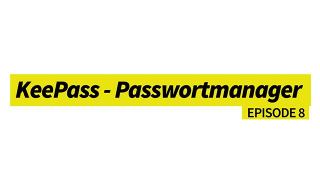 KeePass - Passwortmanager